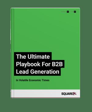 B2B Lead Generation in Tough Economic Times