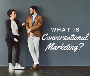 What Is Conversational Marketing_