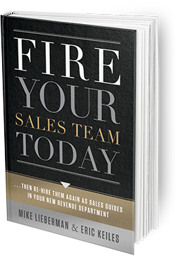Fire Your Sales Team Today