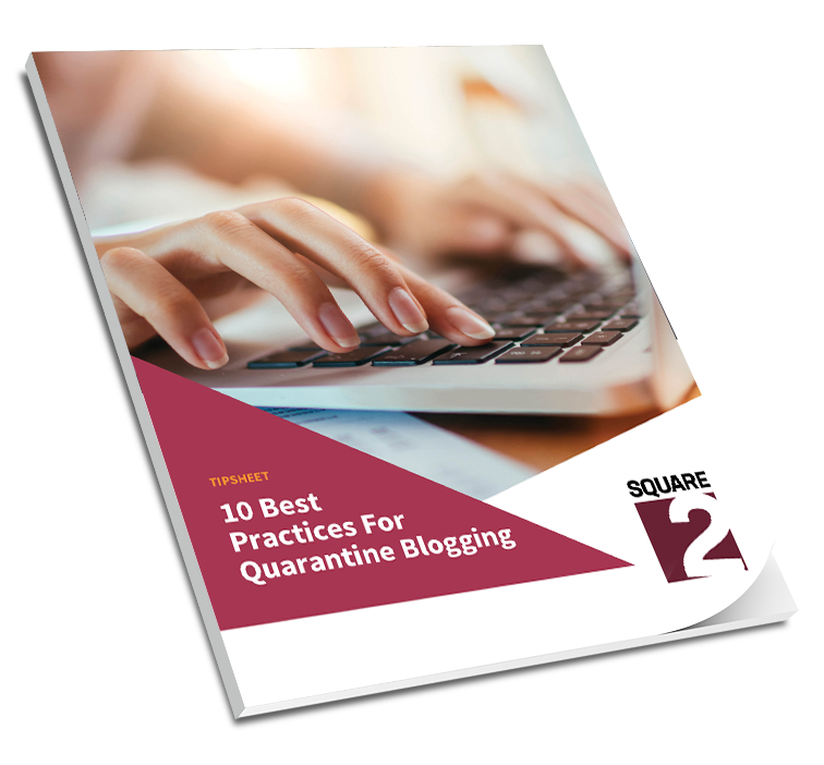 10 Best Practices For Quarantine Blogging