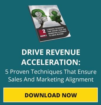 Drive Revenue Acceleration: 5 Proven Techniques That Ensure Sales And Marketing Alignment. Download Now