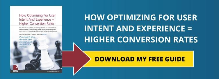 How Optimizing For User Intent And Experience = Higher Conversion Rates
