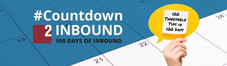 #Countdown2Inbound Recap: 50 Inbound Marketing Tips