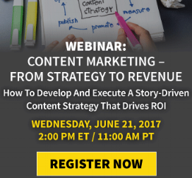 How to develop and execute a story-driven content strategy that drives ROI and revenue.