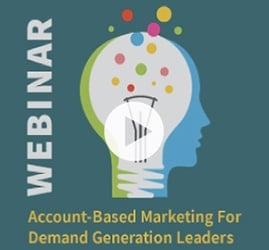 Learn from best-in-class account-based marketers how to build and implement a successful ABM program.